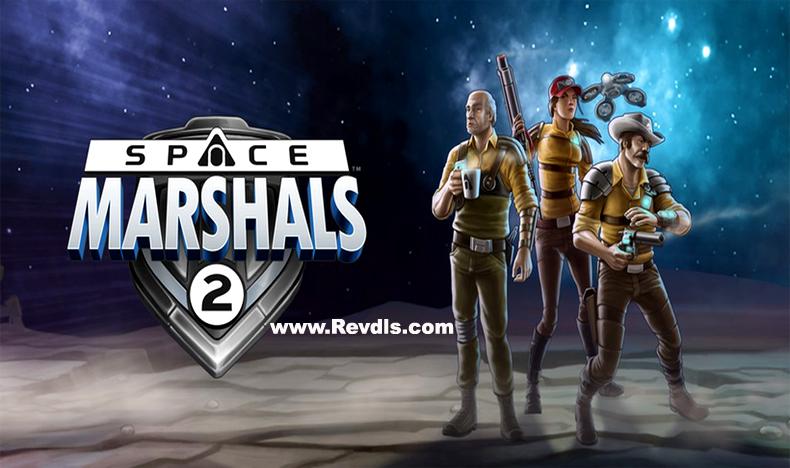 Space Marshals 2 Mod Apk